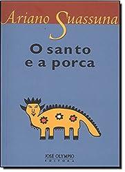O Santo e A Porca (Em Portugues do Brasil)