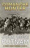 Comanche Hunter (A Pecos Quinn Western Book 2)