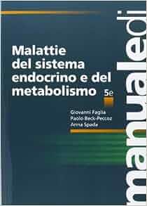 Malattie del sistema endocrino e del metabolismo: 9788838639753