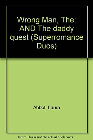 book cover of Wrong Man / Daddy Quest