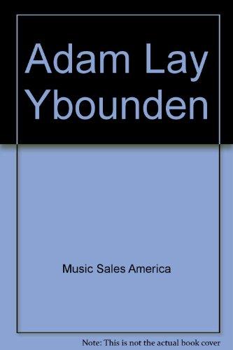 (Adam Lay Ybounden)