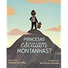 Princesas escalam montanhas?