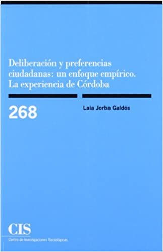 Amazon.com: Deliberación y preferencias ciudadanas: un ...
