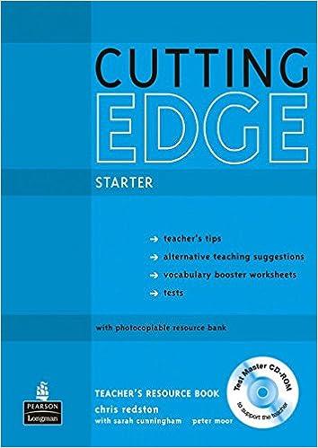Workbook cutting worksheets : Cutting Edge Starter Teacher's Book/test Master CD-ROM Pack ...