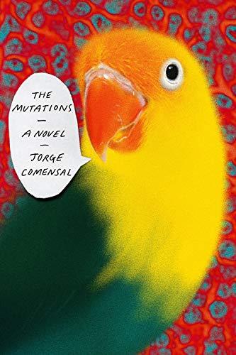 The Mutations: A Novel