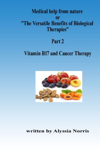 Vitamin B17 and Cancer Therapy