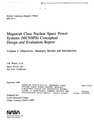 Megawatt Class Nuclear Space Power Systems  Mcnsps  Conceptual Design And Evaluation Report  Volume 1  Objectives  Summary Results And Introduction