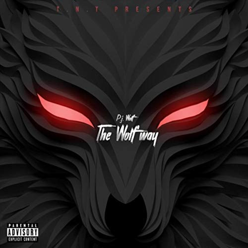 The Wolf Way (Intro) [Explicit]