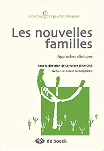 Les nouvelles familles Carrefour des psychothérapies: Amazon.es: DAmore, Salvatore, Neuburger, Robert: Libros en idiomas extranjeros