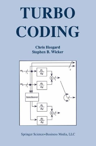 Turbo Coding (The Springer International Series in Engineering and Computer Science) by Springer