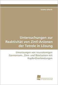 Untersuchungen zur Reaktivität von Zintl-Anionen der Tetrele in Lösung: Umsetzungen von neunatomigen Germanium-, Zinn- und Bleiclustern mit Kupfer(I)verbindungen