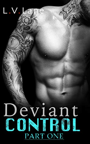 Deviant Control: An Alpha and Omega dark science fiction romance (Part 1) (The Controllers Book 3)