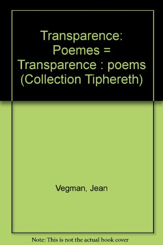 Transparence: Poèmes = Transparence : poems (Collection Tiphereth) (French Edition)
