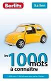 ITALIEN - LES 1000 MOTS A CONNAITRE