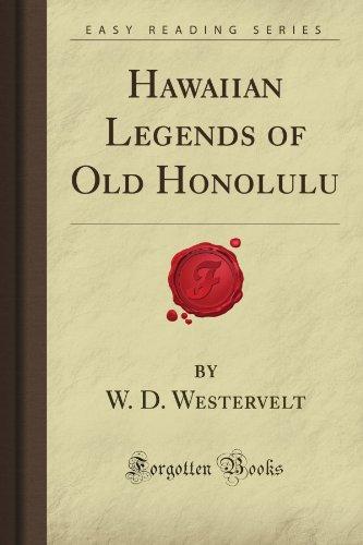 Hawaiian Historical Legends - Hawaiian Legends of Old Honolulu (Forgotten Books)