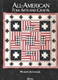 All American Folk Arts and Crafts, William C. Ketchum, 0847807657