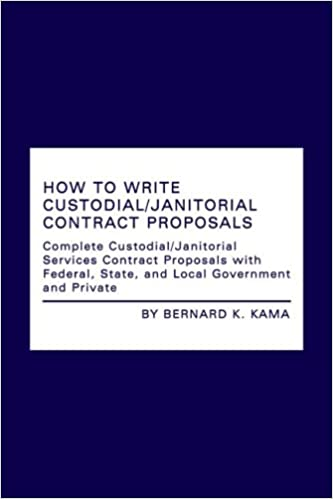 How to write custodialjanitorial contract proposals complete how to write custodialjanitorial contract proposals complete custodialjanitorial services contract proposals with federal state and local government fandeluxe Images