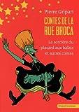 Contes de la rue Broca : La sorcière du placard aux balais et autres contes