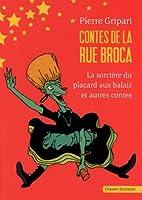 Contes De La Rue Broca : La Sorcière Du Placard