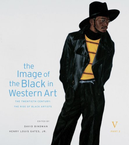 The Image of the Black in Western Art, Volume V: The Twentieth Century, Part 2: The Rise of Black Artists American Artists 20th Century