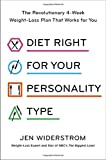 #2: Diet Right for Your Personality Type: The Revolutionary 4-Week Weight-Loss Plan That Works for You