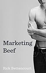 Marketing Beef: A Gay Romance (The Breaking Single Series)