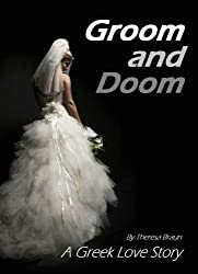 Groom and Doom: A Greek Love Story