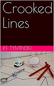 Crooked Lines by [Tyminski, R.F.]