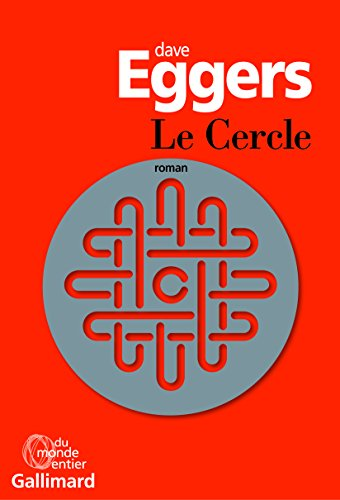 Le Cercle  Bestseller Edition  French Edition