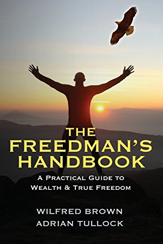 The Freedman's Handbook: A Practical Guide to Wealth