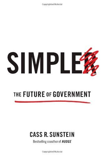 Simpler: The Future of Goverment by Sunstein, Cass R. (2013) Hardcover pdf