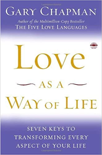 Laden Sie kostenlos E-Books herunter Love as a Way of Life: Seven Keys to Transforming Every Aspect of Your Life auf Deutsch PDF RTF