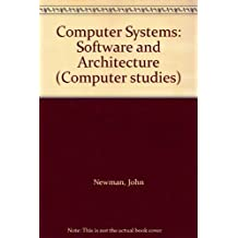 Computer Systems: Software and Architecture
