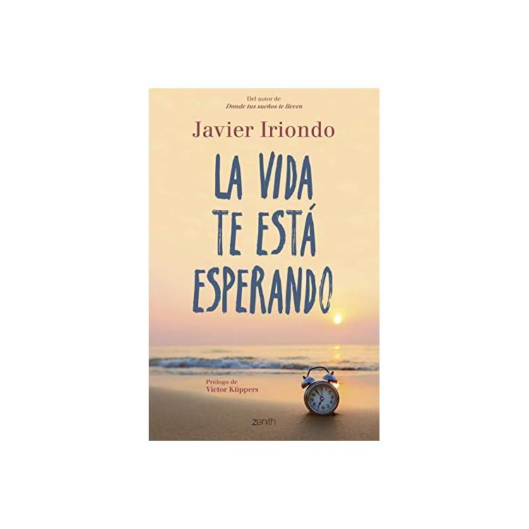 Reseña de la novela La vida te está esperando de Javier Iriondo