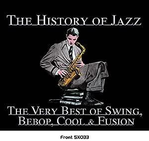 The History Of Jazz : Varios Artistas: Amazon.es: Música