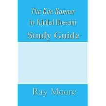 The Kite Runner by Khaled Hosseini: A Study Guide (Volume 35)
