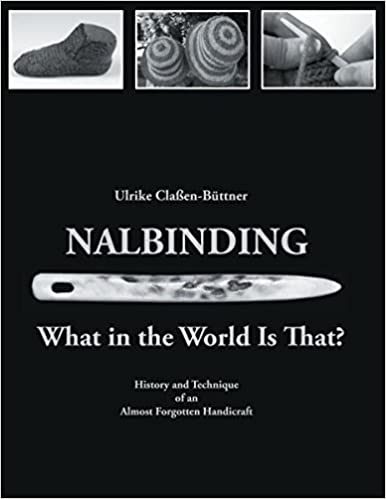 https://www.amazon.com/Nalbinding-What-World-Ulrike-Cla%C3%9Fen-B%C3%BCttner/dp/3734787750/ref=cm_cr_arp_d_product_top?ie=UTF8