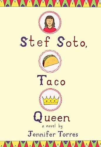Amazon stef soto taco queen ebook jennifer torres kindle store stef soto taco queen by torres jennifer fandeluxe Images