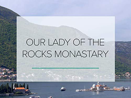 Our Lady of the Rocks -