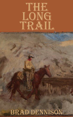 The Long Trail (The McCabes Book 1) by [Dennison, Brad]
