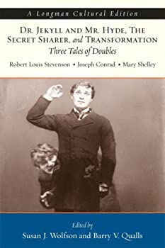 Dr. Jekyll and Mr. Hyde, the Secret Sharer, and Transformation: Three Tales of Doubles, a Longman Cultural Edition 0321415612 Book Cover
