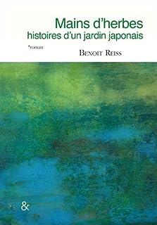 Mains d'herbes : histoires d'un jardin japonais