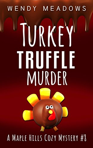 turkey-truffle-murder-a-maple-hills-cozy-mystery-book-8