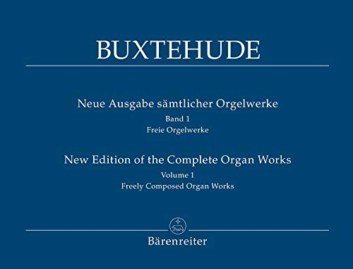 (Buxtehude: Freely-Composed Organ Works - Part 1 (Complete Organ Works Volume 1))