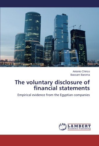 Download The voluntary disclosure of financial statements: Empirical evidence from the Egyptian companies PDF