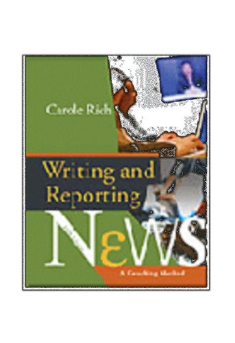 Writing and Reporting News : A Coaching Method by Carole Rich (2015, Paperback)