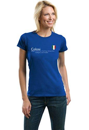 """Colosi"" Definition   Funny Italian Family Name Ladies' T-shirt-Ladies,M"