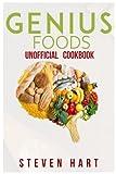 ISBN: 1718877587 - Genius Foods Unofficial Cookbook (Steven Hart)