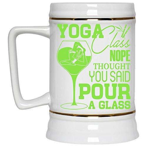 Christmas Mug, Sport Beer Mug, Yoga Class Nope Thought You Said Pour A Glass Beer Stein 22oz (Beer Mug-White) -