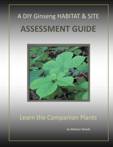 A DIY Ginseng Habitat & Site Assessment Guide: Companion Plants